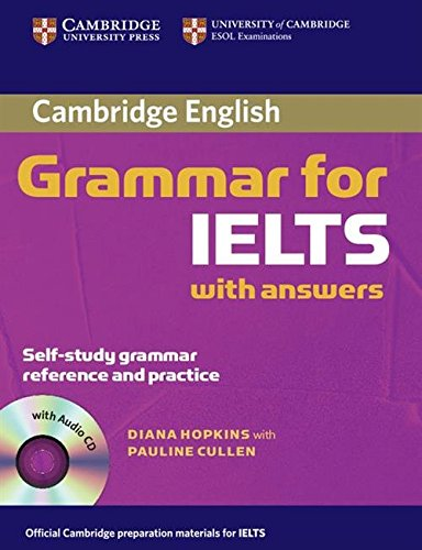 Cambridge Grammar for IELTS Student's Book with: Hopkins, Diane; Cullen,