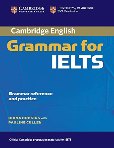 9780521604635: Cambridge Grammar for IELTS without Answers (Cambridge Grammar for First Certificate, Ielts, Pet)
