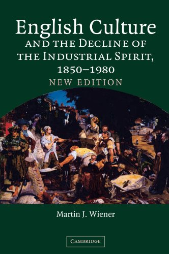 9780521604796: English Culture and the Decline of the Industrial Spirit, 1850-1980