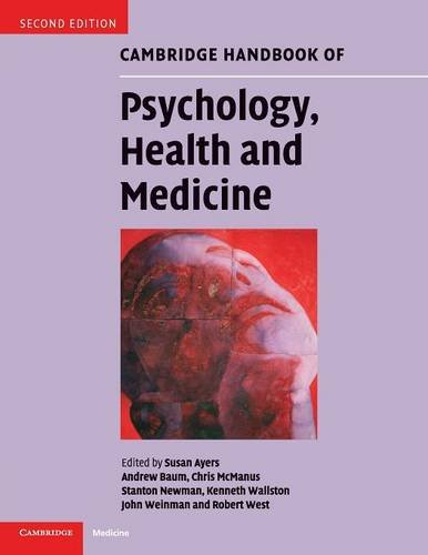 Cambridge Handbook of Psychology, Health and Medicine: Editor-Susan Ayers; Editor-Andrew