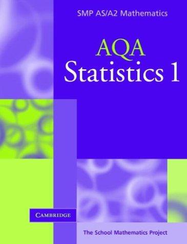 9780521605274: Statistics 1 for AQA (SMP AS/A2 Mathematics for AQA)