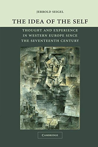 9780521605540: The Idea of the Self: Thought and Experience in Western Europe since the Seventeenth Century