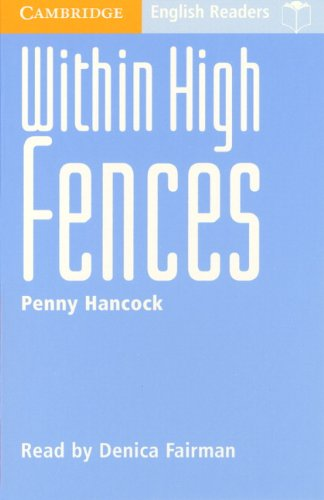 9780521605618: Within High Fences Level 2 (Cambridge English Readers)