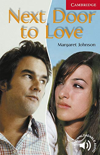 9780521605625: CER1: Next Door to Love Level 1 (Cambridge English Readers)