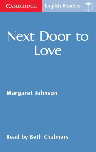 9780521605632: Next Door to Love Level 1 (Cambridge English Readers)