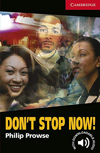 9780521605649: CER1: Don't Stop Now! Level 1 (Cambridge English Readers)