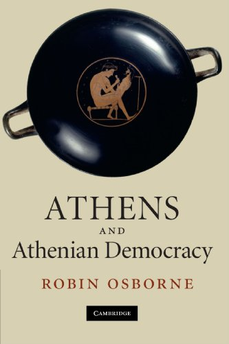 Athens and Athenian Democracy: Robin Osborne