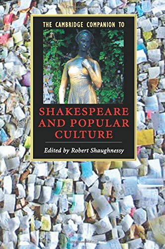 9780521605809: The Cambridge Companion to Shakespeare and Popular Culture