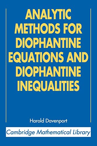9780521605830: Analytic Methods for Diophantine Equations and Diophantine Inequalities (Cambridge Mathematical Library)