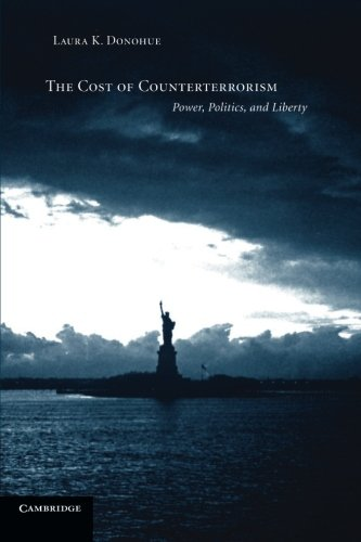 9780521605878: The Cost of Counterterrorism: Power, Politics, And Liberty