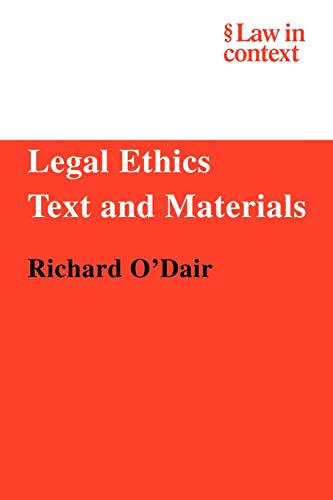 9780521606004: Legal Ethics: Text and Materials (Law in Context)