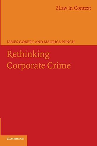 9780521606073: Rethinking Corporate Crime