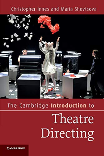 9780521606226: The Cambridge Introduction to Theatre Directing (Cambridge Introductions to Literature)