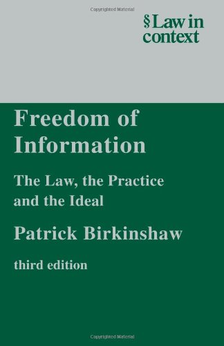 9780521606448: Freedom of Information: The Law, the Practice and the Ideal (Law in Context)
