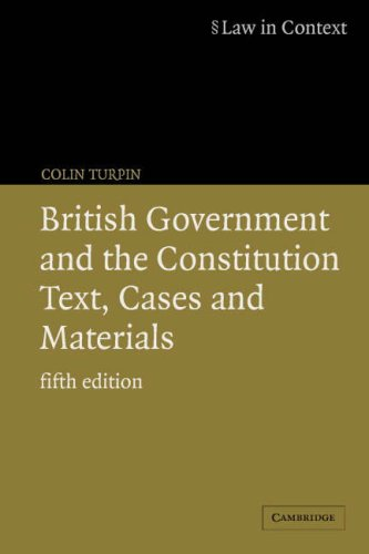 9780521606455: British Government and the Constitution: Text, Cases and Materials