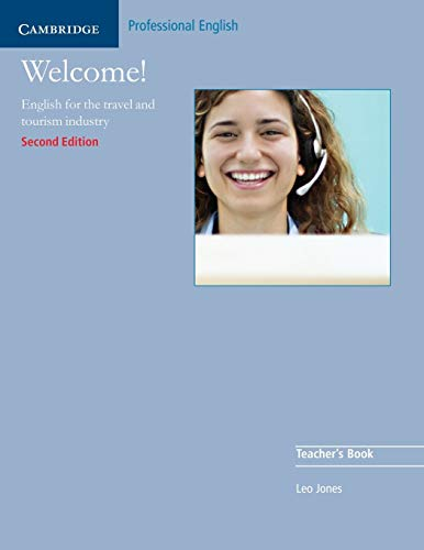 9780521606608: Welcome 2nd Teacher's Book: English for the Travel and Tourism Industry