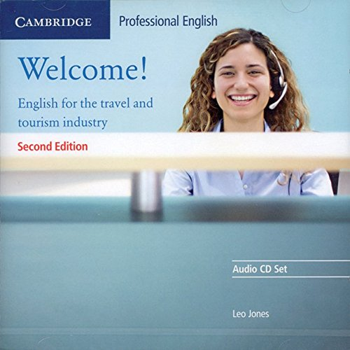 9780521606615: Welcome Audio CD Set (2 CDs): English for the Travel and Tourism Industry (Cambridge Professional English)