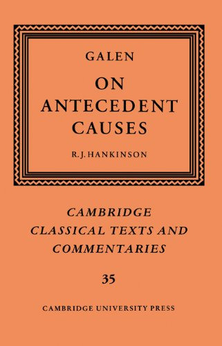 9780521607131: Galen: On Antecedent Causes (Cambridge Classical Texts and Commentaries)