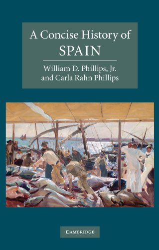 A Concise History of Spain (Cambridge Concise: Phillips, Carla Rahn,