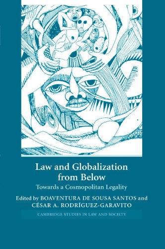 Law and Globalization from Below: Towards a: de Sousa Santos,