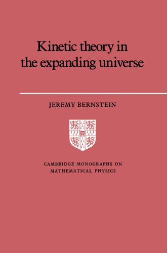 9780521607469: Kinetic Theory in the Expanding Universe (Cambridge Monographs on Mathematical Physics)