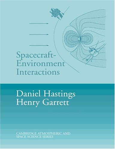 9780521607568: Spacecraft-Environment Interactions (Cambridge Atmospheric and Space Science Series)