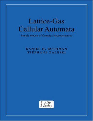 9780521607605: Lattice-Gas Cellular Automata: Simple Models of Complex Hydrodynamics