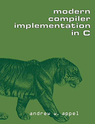9780521607650: Modern Compiler Implementation in C