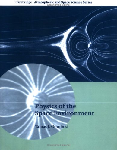 9780521607681: Physics of the Space Environment (Cambridge Atmospheric and Space Science Series)
