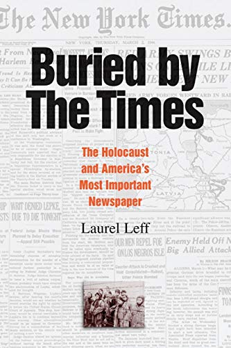 9780521607827: Buried by the Times: The Holocaust and America's Most Important Newspaper