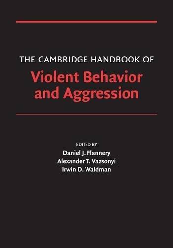 9780521607858: The Cambridge Handbook of Violent Behavior and Aggression (Cambridge Handbooks in Psychology)