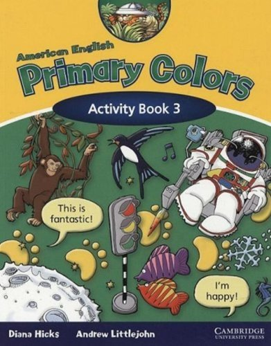 9780521607995: American English Primary Colors 3 Activity Book (Primary Colours)