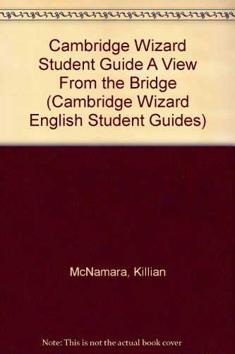 Cambridge Wizard Student Guide A View From: McNamara, Killian
