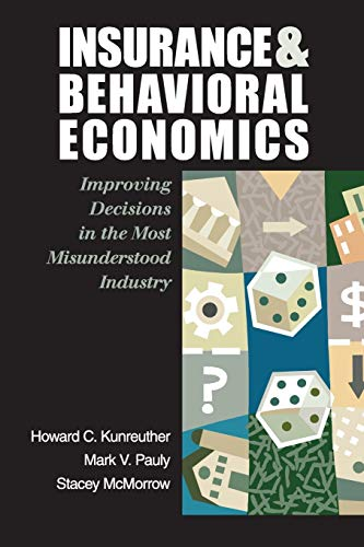 9780521608268: Insurance and Behavioral Economics: Improving Decisions in the Most Misunderstood Industry