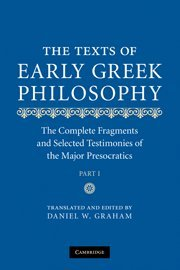 9780521608428: The Texts of Early Greek Philosophy: The Complete Fragments and Selected Testimonies of the Major Presocratics