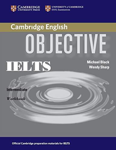 9780521608732: Objective IELTS Intermediate Workbook