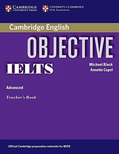 9780521608756: Objective IELTS Advanced Teacher's Book