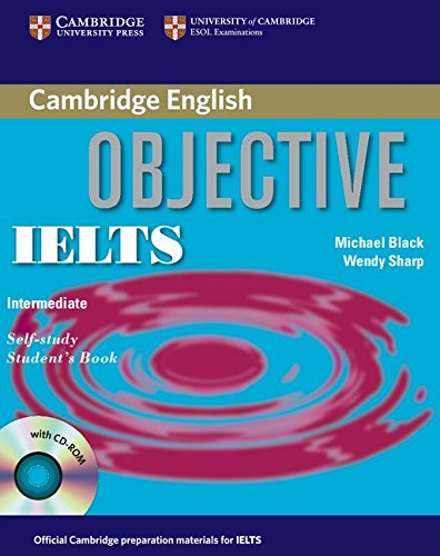 9780521608855: Objective IELTS Intermediate Self Study Student's Book with CD-ROM