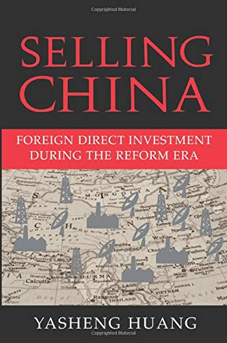 9780521608862: Selling China: Foreign Direct Investment during the Reform Era (Cambridge Modern China Series)