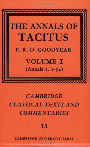 9780521609319: The Annals of Tacitus: Volume 1, Annals 1.1-54 (Cambridge Classical Texts and Commentaries)