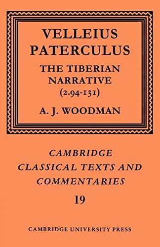 9780521609357: Paterculus: Tiberian Narrative: The Tiberian Narrative: 19 (Cambridge Classical Texts and Commentaries, Series Number 19)