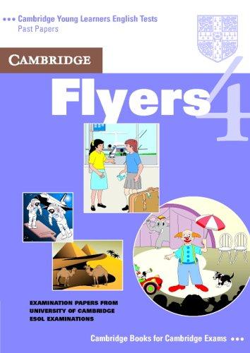 9780521611374: Cambridge Flyers 4 Student's Book