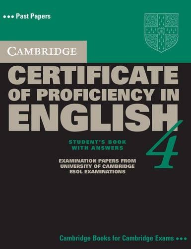 9780521611527: Cambridge Certificate of Proficiency in English 4 Student's Book with Answers (CPE Practice Tests)