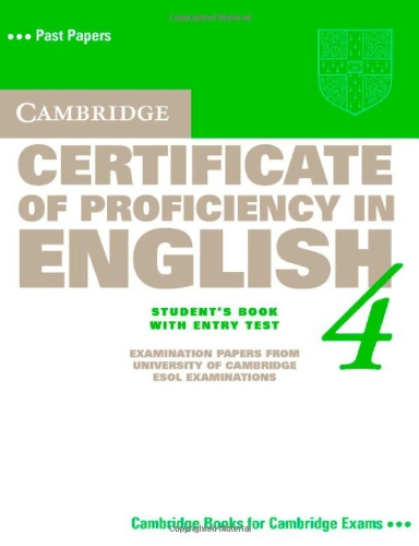 9780521611534: Cambridge Certificate of Proficiency in English 4 Student's Book with Entry Test
