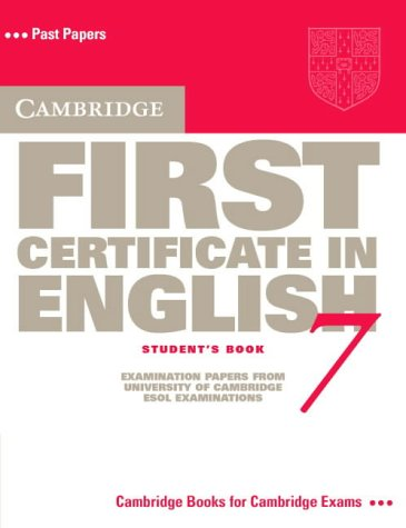 9780521611589: Cambridge First Certificate in English 7 Student's Book (FCE Practice Tests)