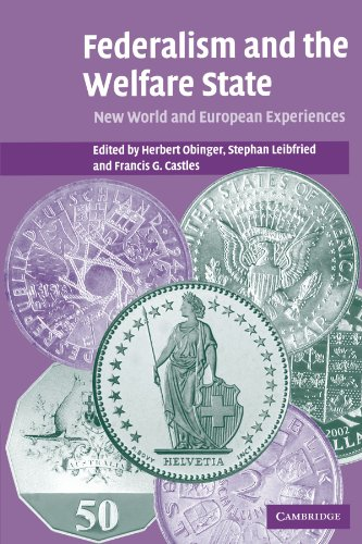 9780521611848: Federalism and the Welfare State: New World and European Experiences