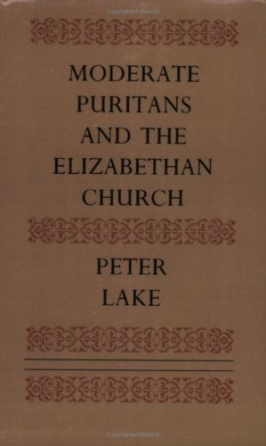 9780521611879: Moderate Puritans and the Elizabethan Church