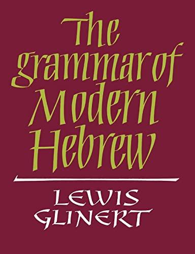 9780521611886: The Grammar of Modern Hebrew