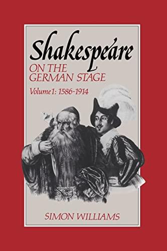 9780521611930: Shakespeare on the German Stage: Volume 1, 1586-1914
