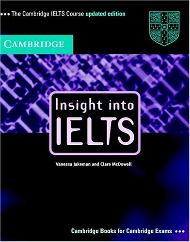 9780521612265: Insight Into IELTS Pack